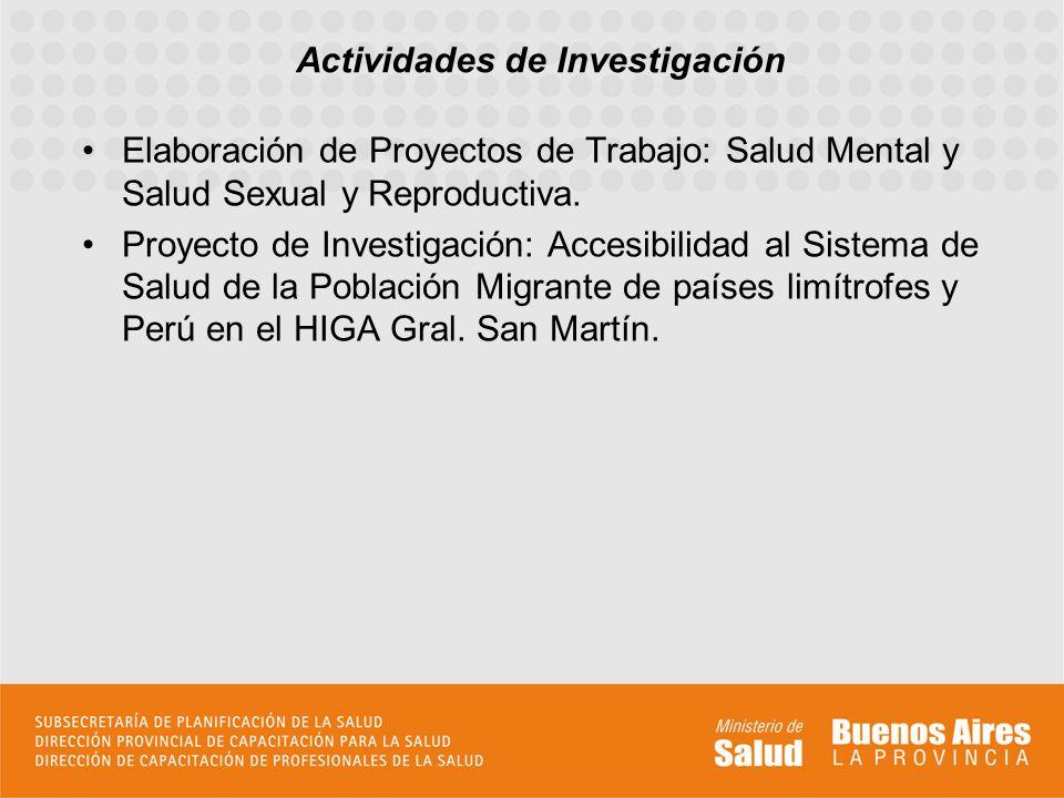 Elaboración de Proyectos de Trabajo: Salud Mental y Salud Sexual y Reproductiva. Proyecto de Investigación: Accesibilidad al Sistema de Salud de la Po