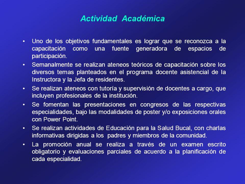 Actividad Académica Uno de los objetivos fundamentales es lograr que se reconozca a la capacitación como una fuente generadora de espacios de particip