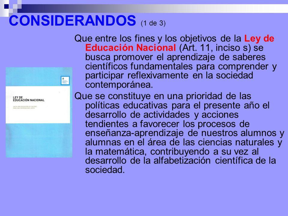 Que entre los fines y los objetivos de la Ley de Educación Nacional (Art.
