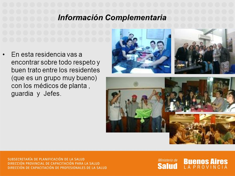 En esta residencia vas a encontrar sobre todo respeto y buen trato entre los residentes (que es un grupo muy bueno) con los médicos de planta, guardia