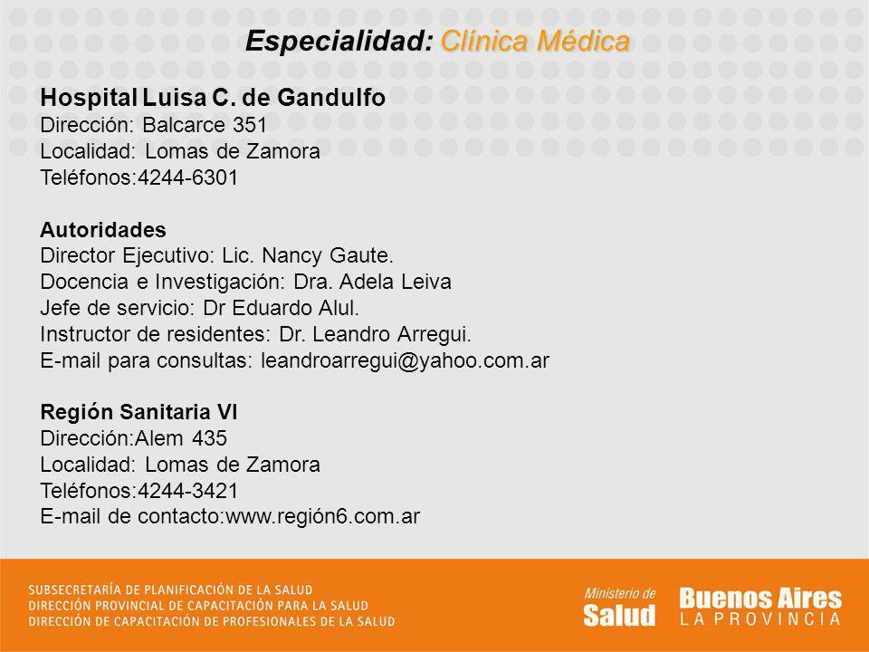 Clínica Médica Especialidad: Clínica Médica Hospital Luisa C.