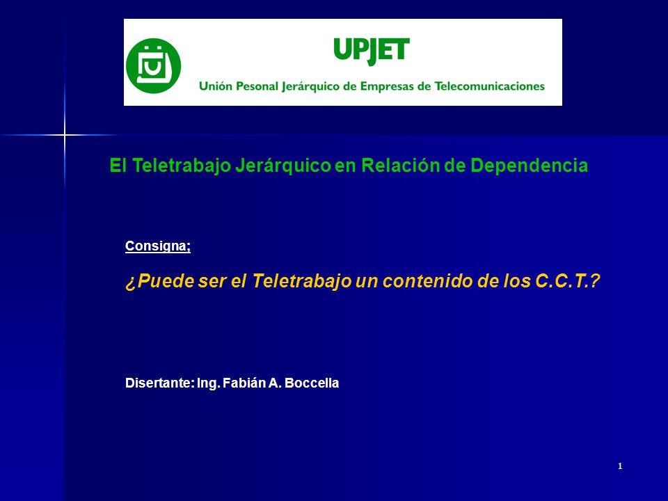 1 El Teletrabajo Jerárquico en Relación de Dependencia Consigna; ¿Puede ser el Teletrabajo un contenido de los C.C.T..
