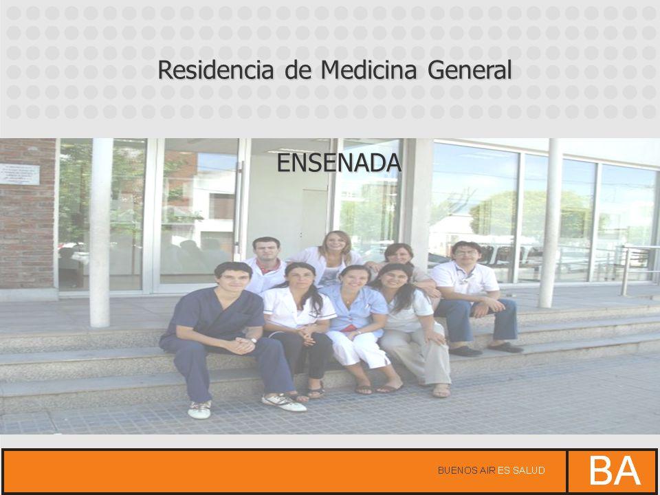 Residencia de Medicina General ENSENADA ENSENADA