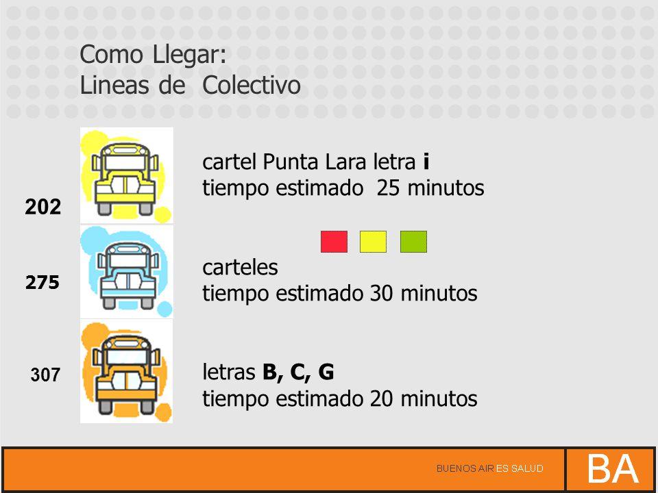 cartel Punta Lara letra i tiempo estimado 25 minutos carteles tiempo estimado 30 minutos letras B, C, G tiempo estimado 20 minutos 307 202 275 Como Ll