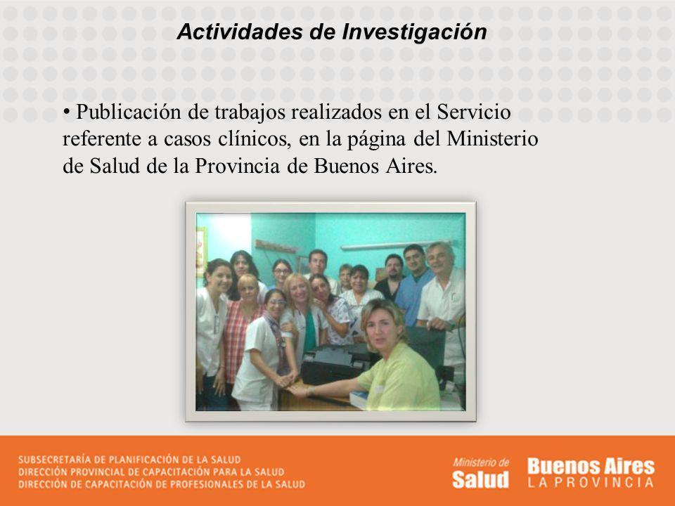 Actividades de Investigación Publicación de trabajos realizados en el Servicio referente a casos clínicos, en la página del Ministerio de Salud de la