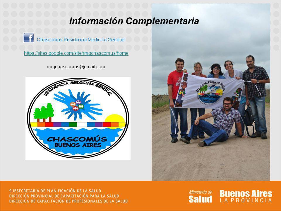 Chascomus Residencia Medicina General https://sites.google.com/site/rmgchascomus/home rmgchascomus@gmail.com Información Complementaria