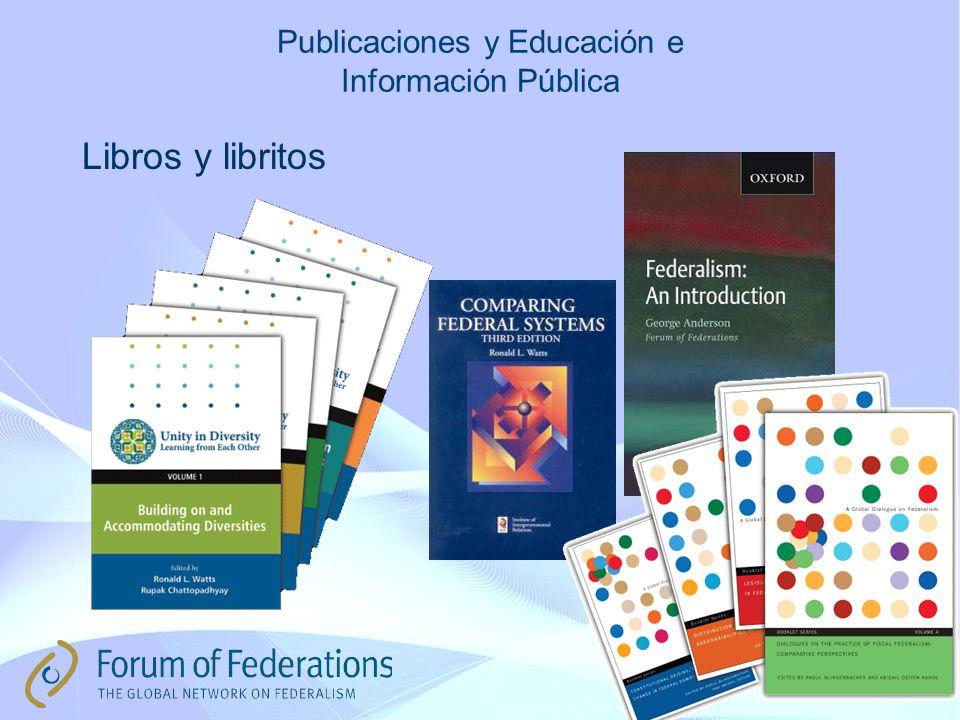 Publicaciones y Educación e Información Pública Libros y libritos