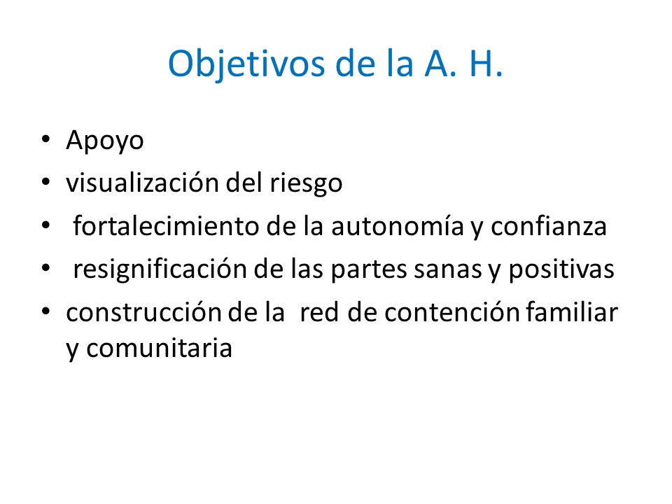 Objetivos de la A.H.