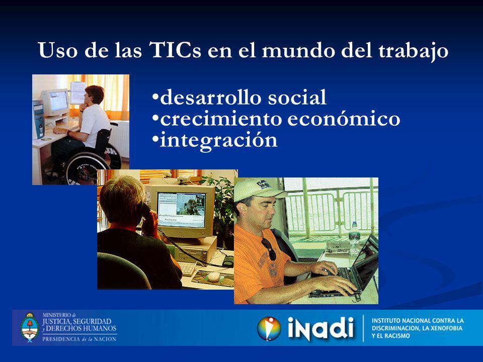 desarrollo social crecimiento económico integración Uso de las TICs en el mundo del trabajo