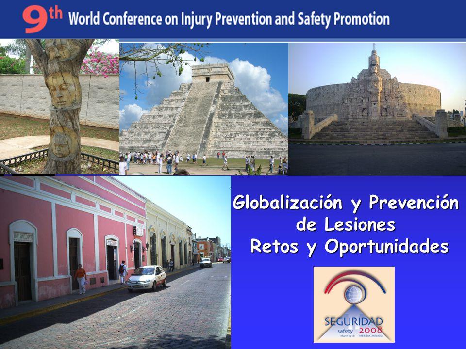 Globalización y Prevención de Lesiones Retos y Oportunidades Retos y Oportunidades