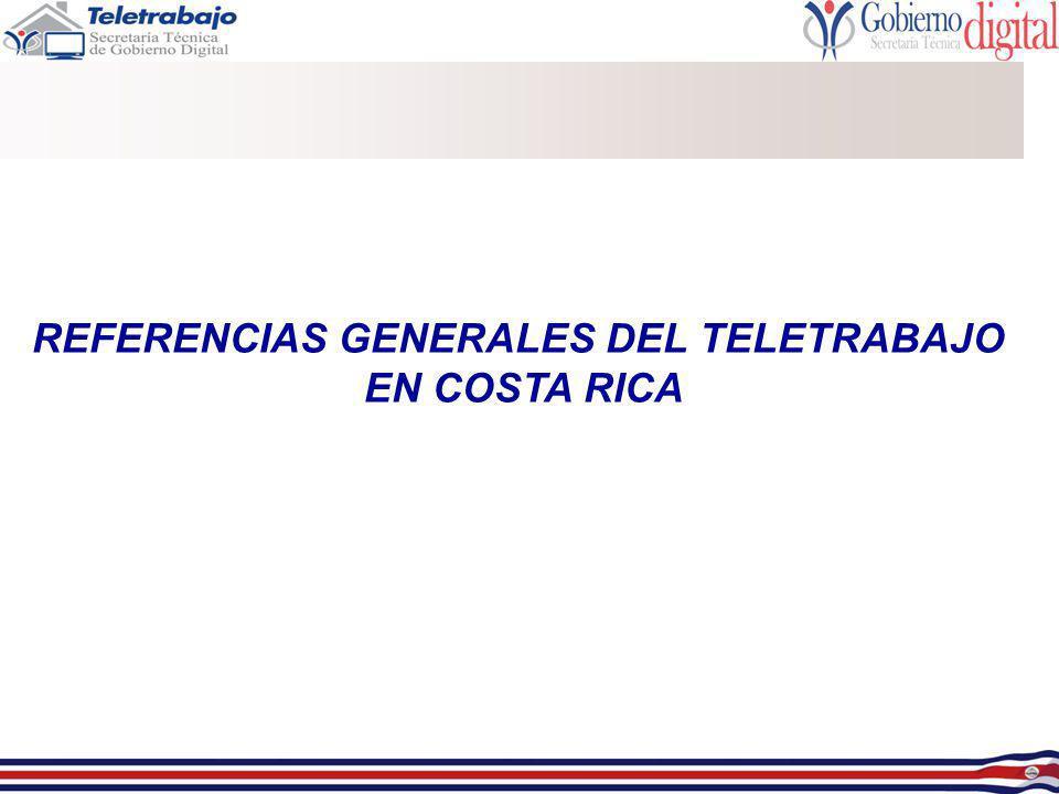 REFERENCIAS GENERALES DEL TELETRABAJO EN COSTA RICA
