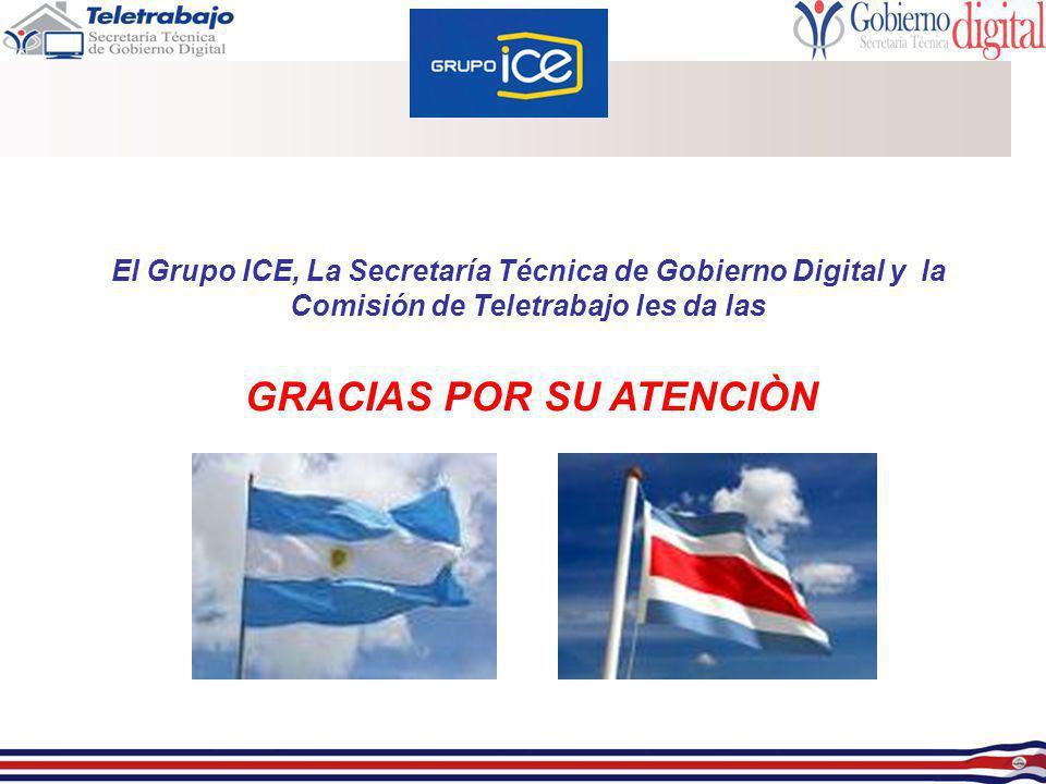 El Grupo ICE, La Secretaría Técnica de Gobierno Digital y la Comisión de Teletrabajo les da las GRACIAS POR SU ATENCIÒN