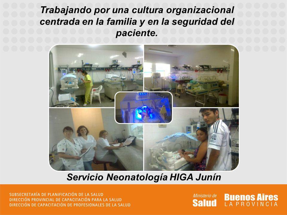 Trabajando por una cultura organizacional centrada en la familia y en la seguridad del paciente.