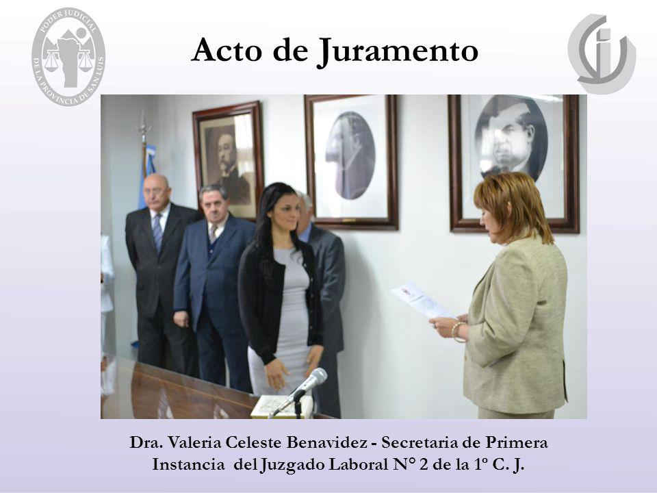 Acto de Juramento Dra. Valeria Celeste Benavidez - Secretaria de Primera Instancia del Juzgado Laboral N° 2 de la 1º C. J.