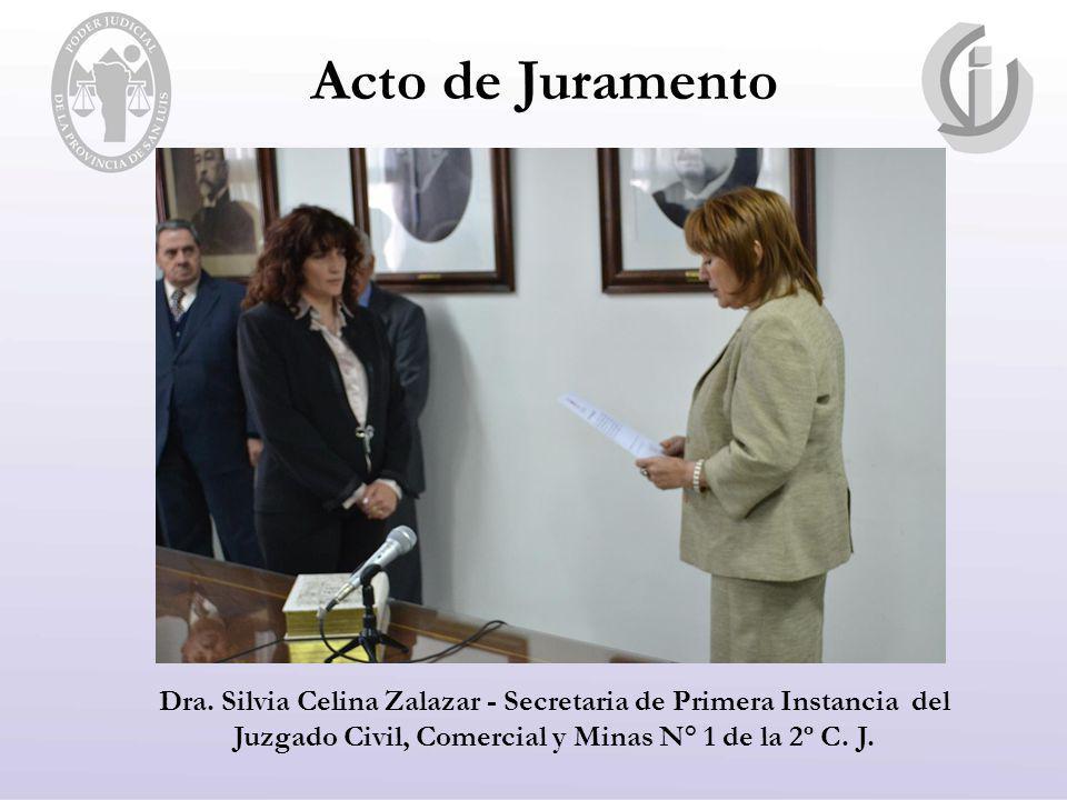 Acto de Juramento Dra. Silvia Celina Zalazar - Secretaria de Primera Instancia del Juzgado Civil, Comercial y Minas N° 1 de la 2º C. J.