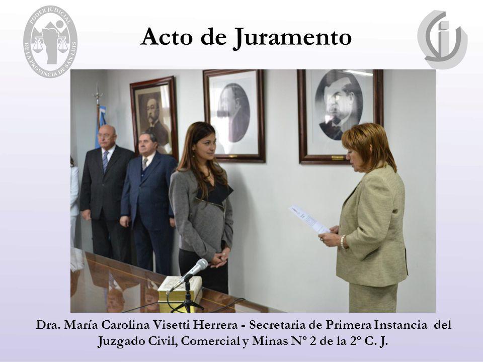Dra. María Carolina Visetti Herrera - Secretaria de Primera Instancia del Juzgado Civil, Comercial y Minas Nº 2 de la 2º C. J.