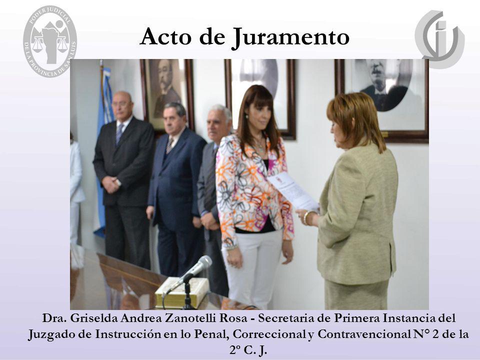 Dra. Griselda Andrea Zanotelli Rosa - Secretaria de Primera Instancia del Juzgado de Instrucción en lo Penal, Correccional y Contravencional N° 2 de l
