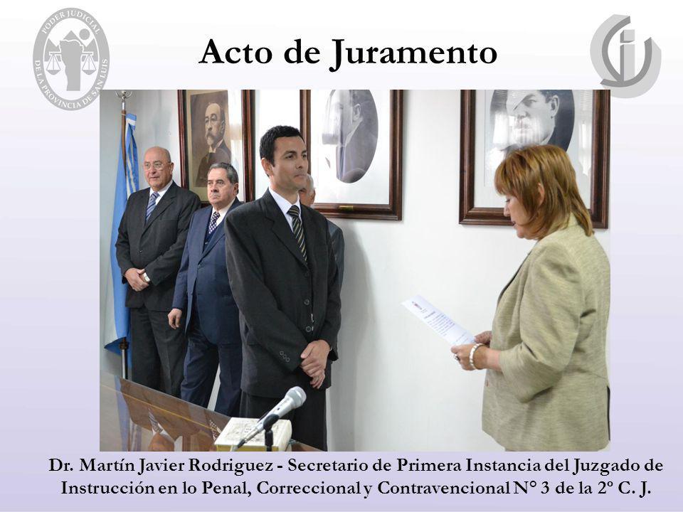 Dr. Martín Javier Rodriguez - Secretario de Primera Instancia del Juzgado de Instrucción en lo Penal, Correccional y Contravencional N° 3 de la 2º C.
