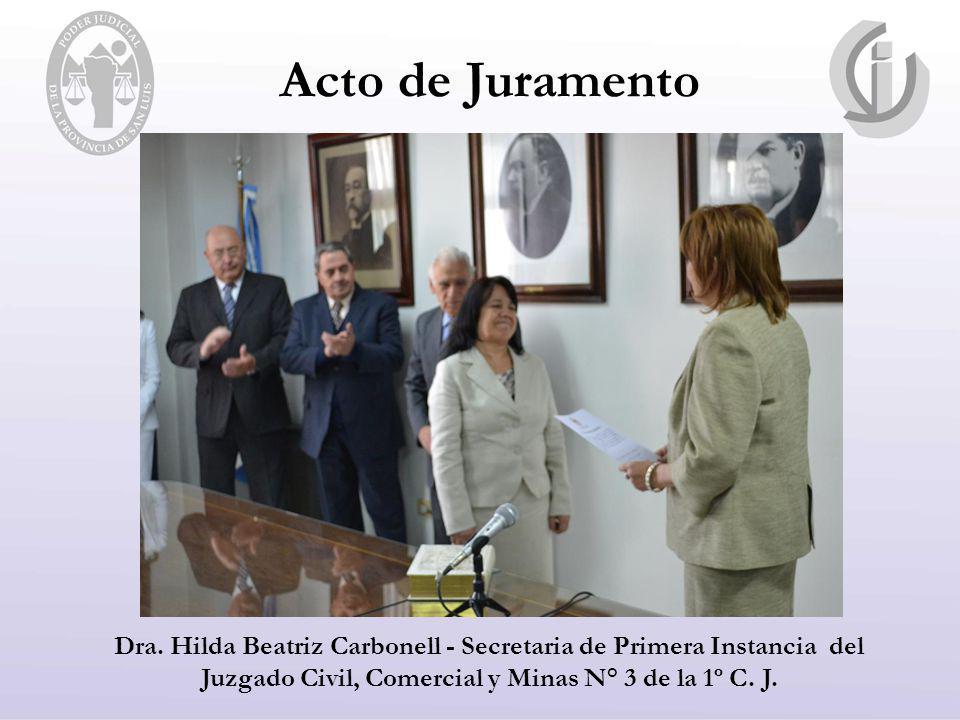Acto de Juramento Dra. Hilda Beatriz Carbonell - Secretaria de Primera Instancia del Juzgado Civil, Comercial y Minas N° 3 de la 1º C. J.