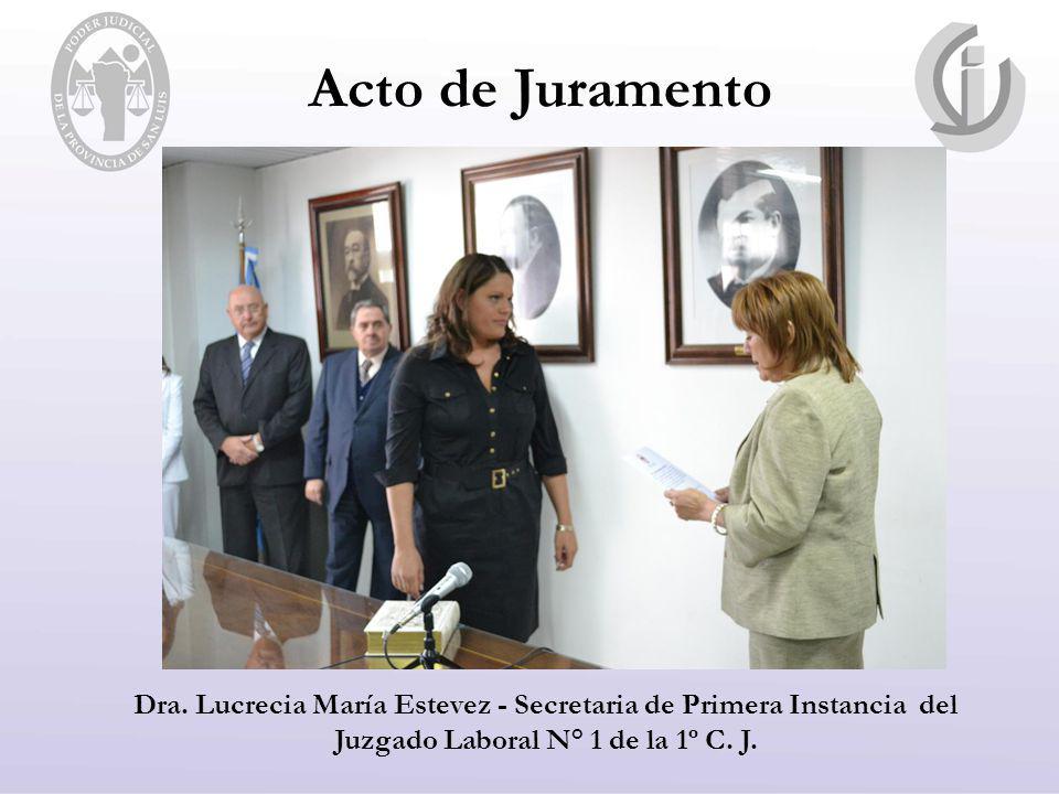 Acto de Juramento Dra. Lucrecia María Estevez - Secretaria de Primera Instancia del Juzgado Laboral N° 1 de la 1º C. J.