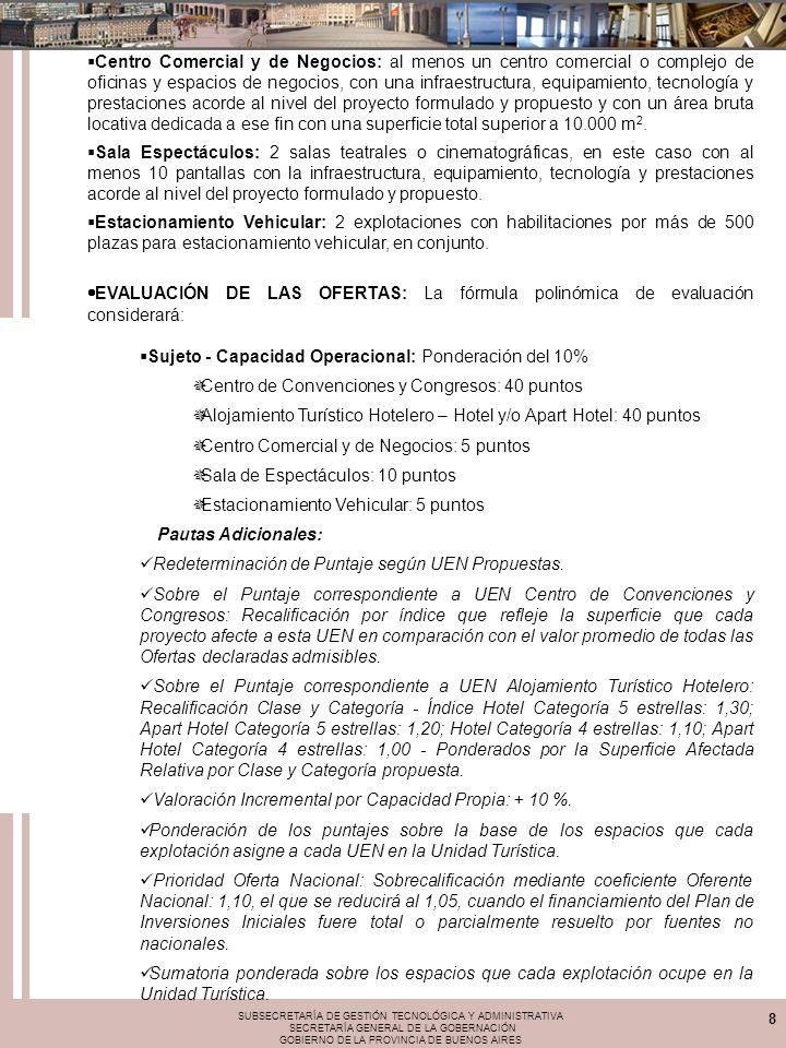 SUBSECRETARÍA DE GESTIÓN TECNOLÓGICA Y ADMINISTRATIVA SECRETARÍA GENERAL DE LA GOBERNACIÓN GOBIERNO DE LA PROVINCIA DE BUENOS AIRES 8 Centro Comercial