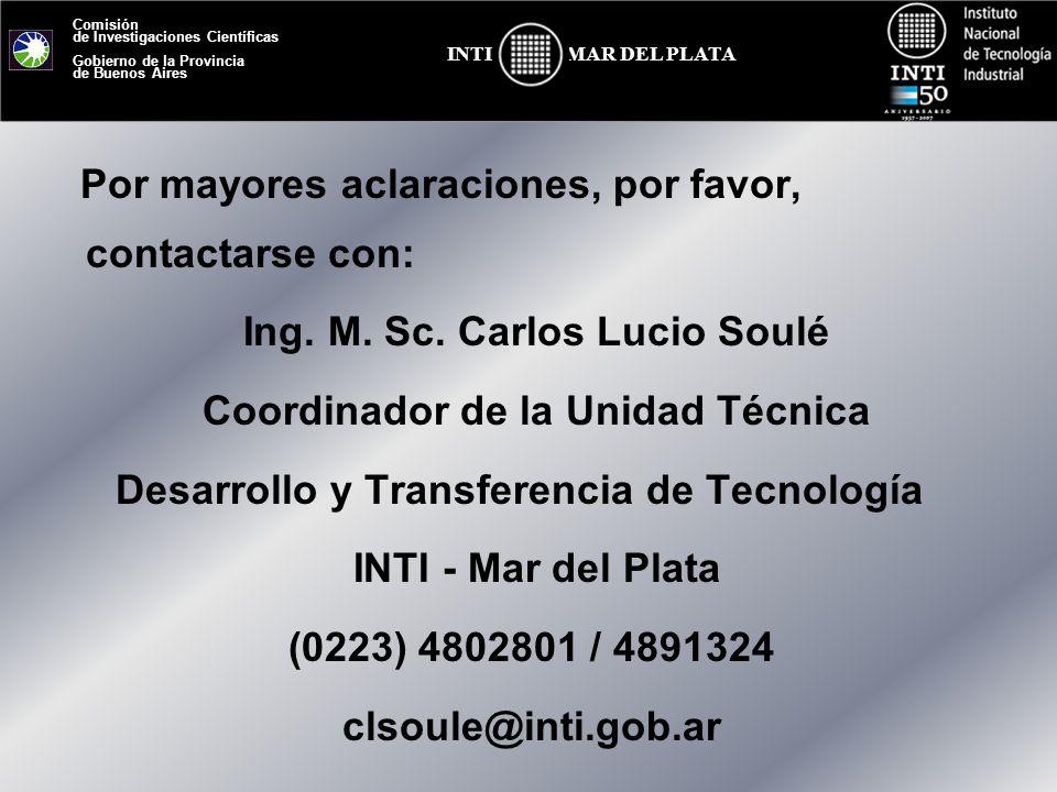 Comisión de Investigaciones Científicas Gobierno de la Provincia de Buenos Aires MAR DEL PLATAINTI Por mayores aclaraciones, por favor, contactarse co
