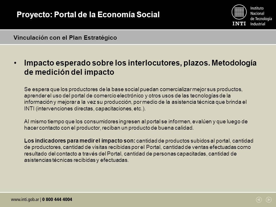 Proyecto: Portal de la Economía Social Impacto esperado sobre los interlocutores, plazos.