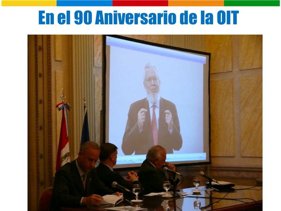 En el 90 Aniversario de la OIT