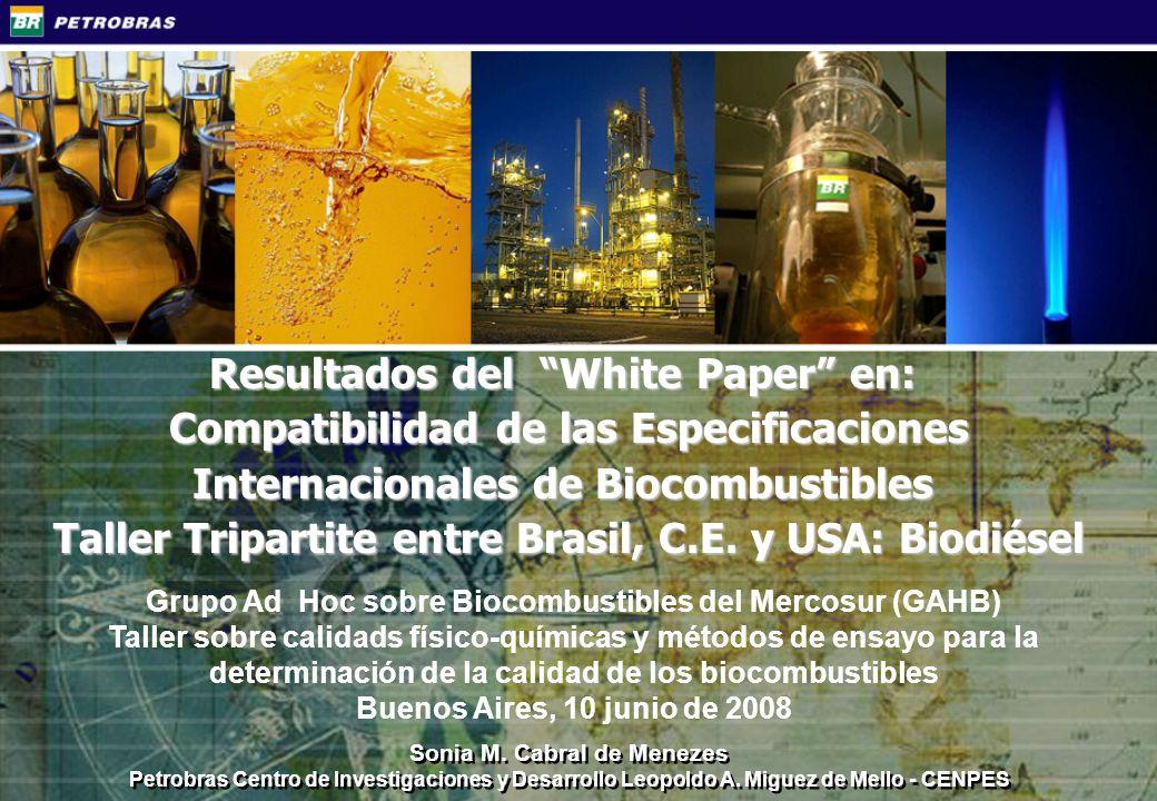 Características Unidad Método Límites ANP 007/2008 Método Límites EN 14214:2003 Método Límites ASTM D 6751/07 Contaminantes Comntenido de agua, max.mg/kg ASTM 6304 EN ISO 12937 500EN ISO 12937500 ASTM D 2709 (Agua y sedimentos) 500 Sodio + Potasio (Na + K)mg/kgEN 14108 / 141095 máx EN 14108 EN 14109 5 máx EN 145385 máx Calcio + Magnesio (Ca + Mg)mg/kgEN 145385 máx.EN 145385 máx EN 145385 máx Contenido de Fósforomg/kg ASTM D 4951 EN 14107 10 máx EN 14107 10,0 máxASTM D495110 máx Glicerina libre% massa ASTM D 6584EN 14105 / EN 14106 NBR 143410,02 máx EN 14105 EN 14106 0,02 máxASTM D 65840,020 máx Glicerina total% massa ASTM D 6584 NBR 15344 EN 14105 0,25 máx EN 14105 0,25 máxASTM D 65840,24 máx Monoglicéridos% massa ASTM D 6584 EN 14105 NBR 15342 Reportar EN 14105 0,8-- Diglicéridos% massa ASTM D 6584 EN 14105 NBR 15342 Reportar EN 14105 0,2-- Triglicéridos% massa ASTM D 6594 EN 14105 NBR 15342 Reportar EN 14105 0,2-- Metanol o Etanol% massa NBR 15343 EN 14110 EN 14104 0,20 máx EN 14110 0,20 máx-- Contaminación totalmg/kgEN ISO 1266224 máx EN ISO 12662 24 máx -- Índice de Acidezmg KOH/g ASTM D 664 NBR 14448 0,50 máx EN 14104 0,50 máxASTM D 6640,50 máx Índice de Yodog/100 gEN ISO 14111ReportarEN ISO 14111120 máx-- Éster Metilo de Ácido Linolénico% massa-- EN 14103 12,0 máx-- Ésteres Metilos poli-insaturados (>= 4 dobles enlaces)% massa-- En desarrollo 1 máx-- Estabilidad a la Oxidación (110ºC)hEN 141126 mínEN 141126 mínEN 141123 mín Brasil C.E.USA