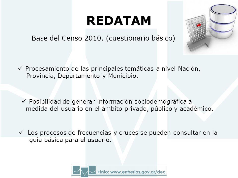 Los procesos de frecuencias y cruces se pueden consultar en la guía básica para el usuario. Base del Censo 2010. (cuestionario básico) Procesamiento d