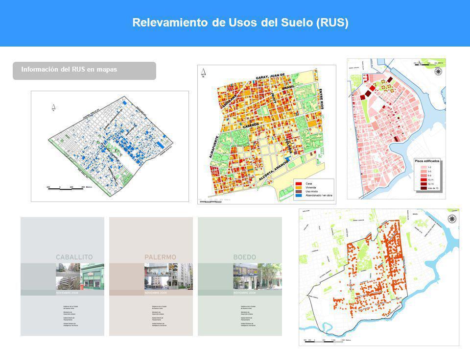 Relevamiento de Usos del Suelo (RUS) Información del RUS en mapas