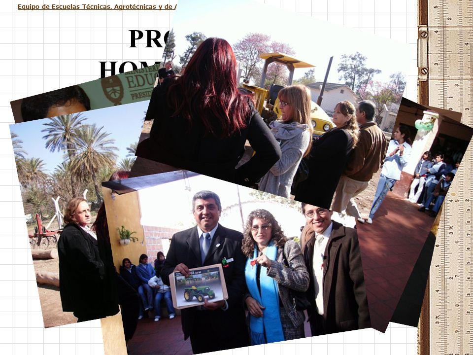 Equipo de Escuelas Técnicas, Agrotécnicas y de Alternancia PROCESO DE HOMOLOGACIÓN Programa Televisivo: La Escuela de Educación Técnica N° 1 de El Agu