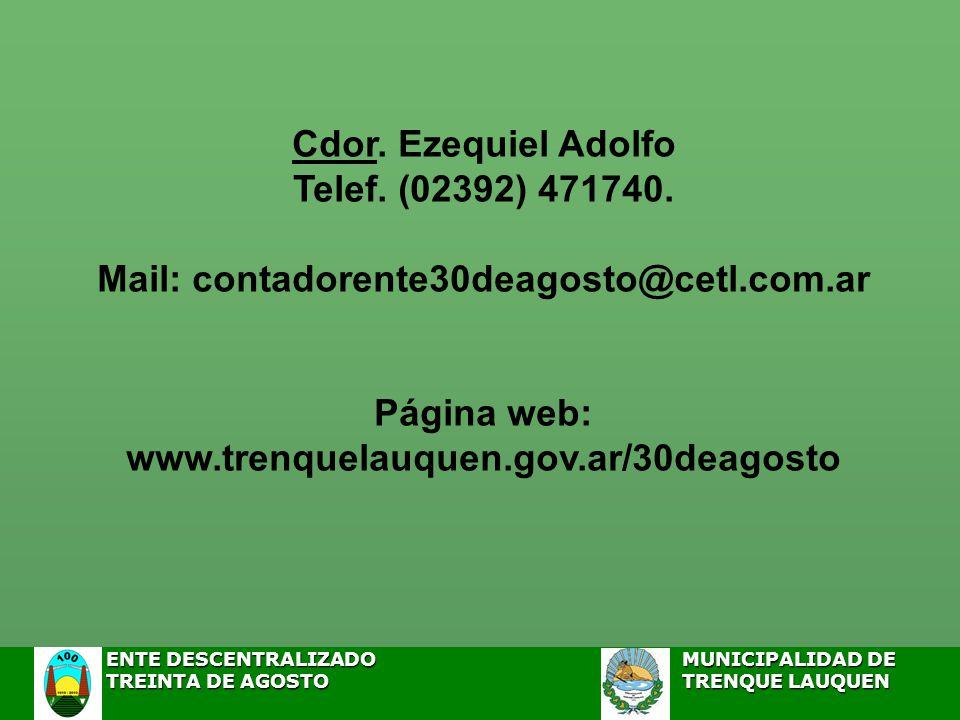 Cdor.Ezequiel Adolfo Telef. (02392) 471740.
