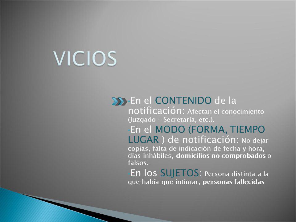 En el CONTENIDO de la notificación: Afectan el conocimiento (Juzgado – Secretaría, etc.).