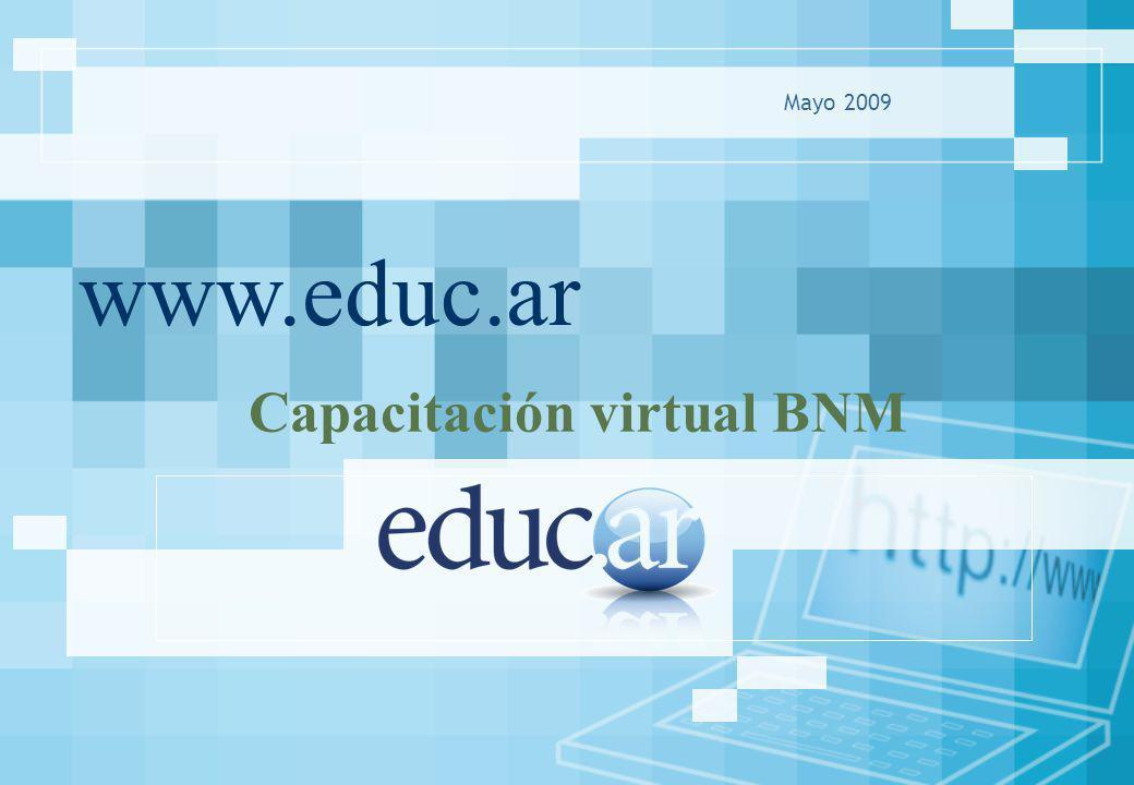 www.educ.ar Mayo 2009 Capacitación virtual BNM