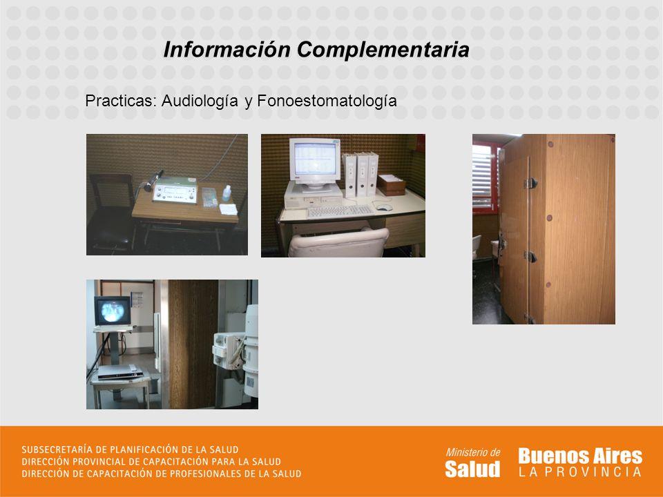 Información Complementaria Practicas: Audiología y Fonoestomatología