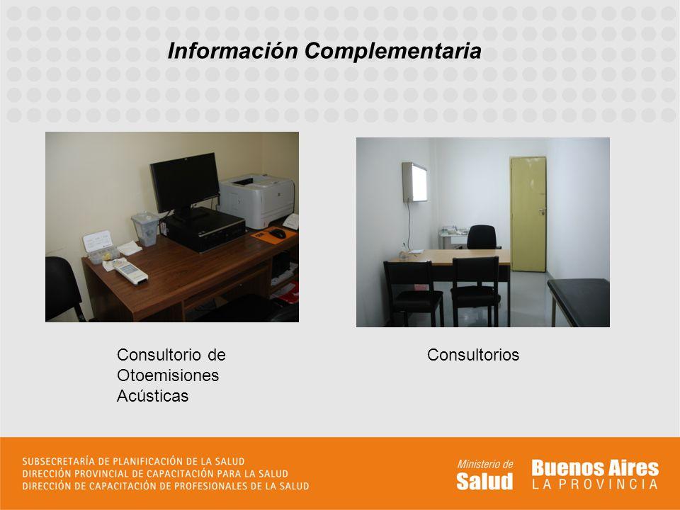 Información Complementaria Consultorio de Otoemisiones Acústicas Consultorios