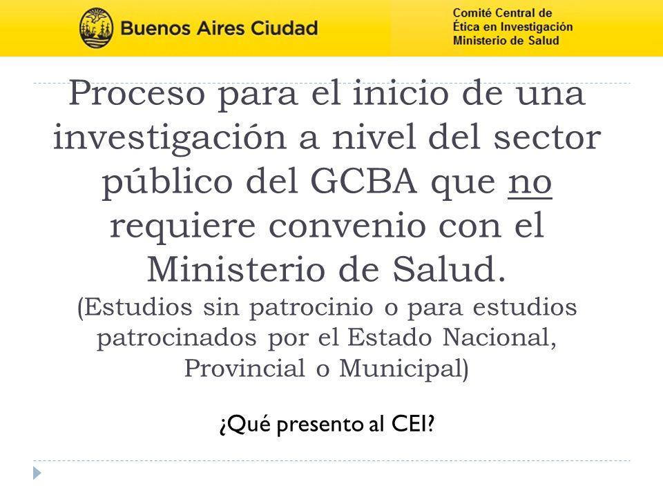 Proceso para el inicio de una investigación a nivel del sector público del GCBA que no requiere convenio con el Ministerio de Salud. (Estudios sin pat