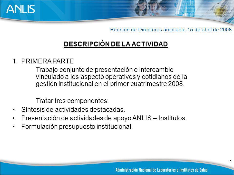 8 DESCRIPCIÓN DE LA ACTIVIDAD (continuación) 2.SEGUNDA PARTE Aspectos instrumentales Plan Estratégico ANLIS.