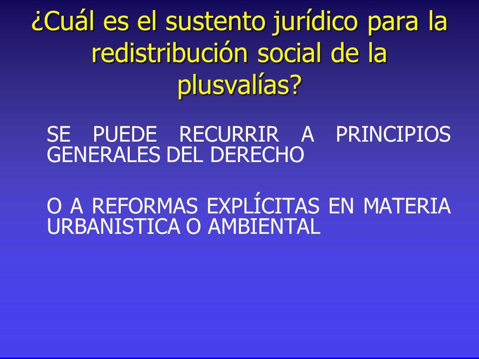¿Cuál es el sustento jurídico para la redistribución social de la plusvalías.