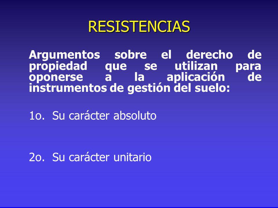 Argumentos sobre el derecho de propiedad que se utilizan para oponerse a la aplicación de instrumentos de gestión del suelo: 1o.