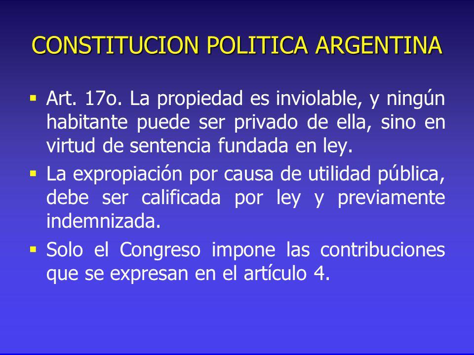 CONSTITUCION POLITICA ARGENTINA Art. 17o.