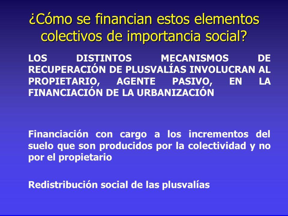 ¿Cómo se financian estos elementos colectivos de importancia social.