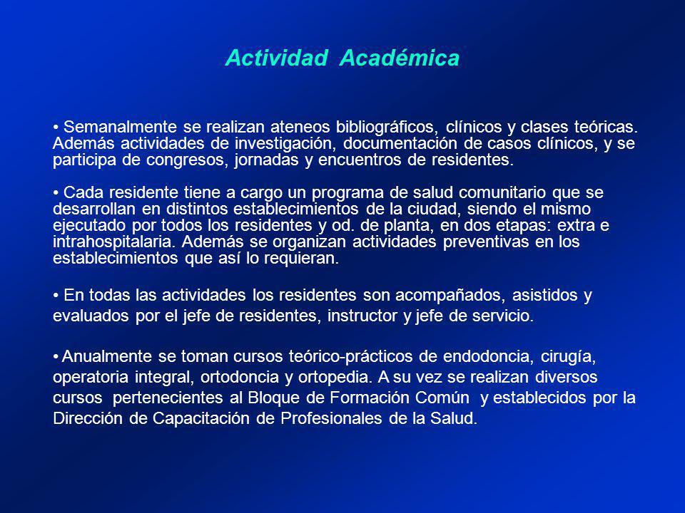 Semanalmente se realizan ateneos bibliográficos, clínicos y clases teóricas.