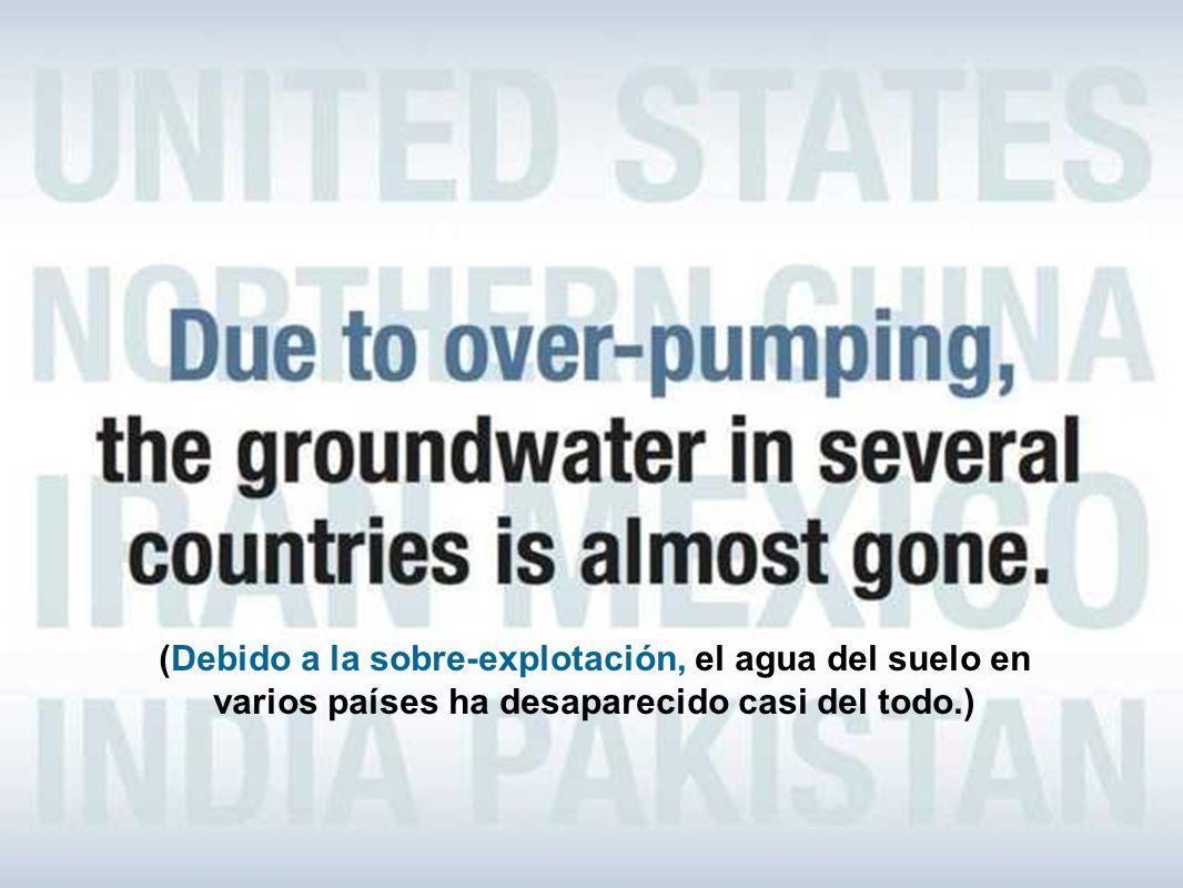 (Se ha dicho, que vamos a quedarnos sin agua antes de quedarnos sin petróleo.)