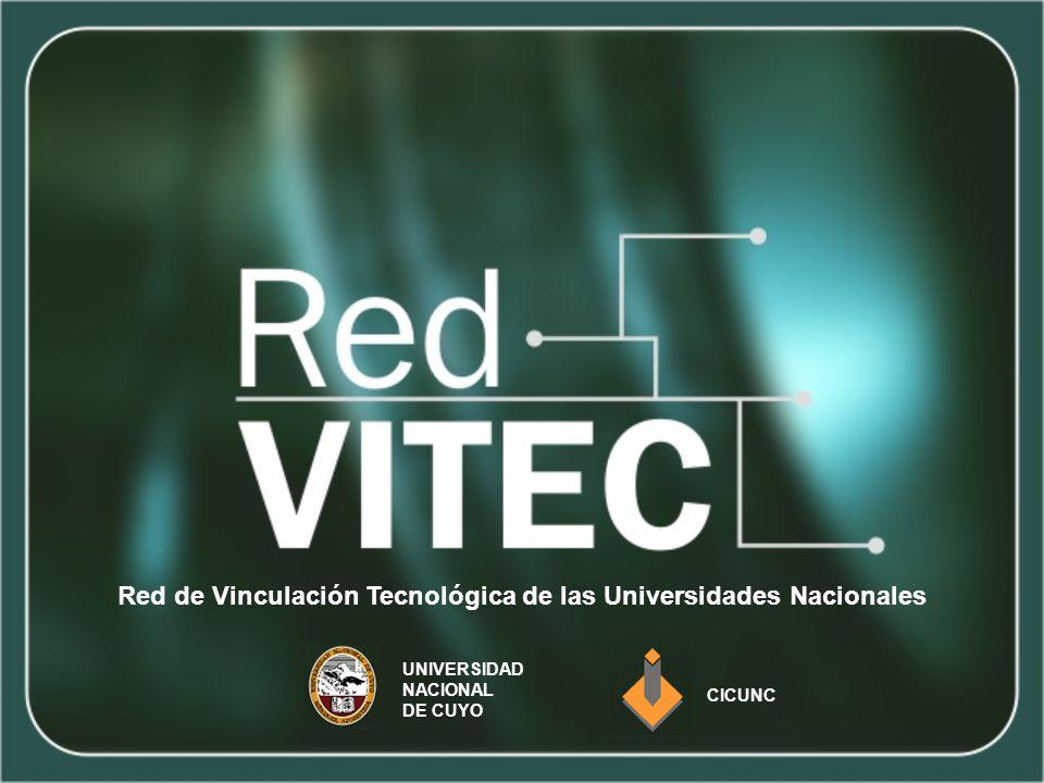 Red de Vinculación Tecnológica de las Universidades Nacionales UNIVERSIDAD NACIONAL DE CUYO CICUNC