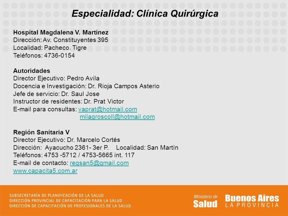 Especialidad: Clínica Quirúrgica Hospital Magdalena V.
