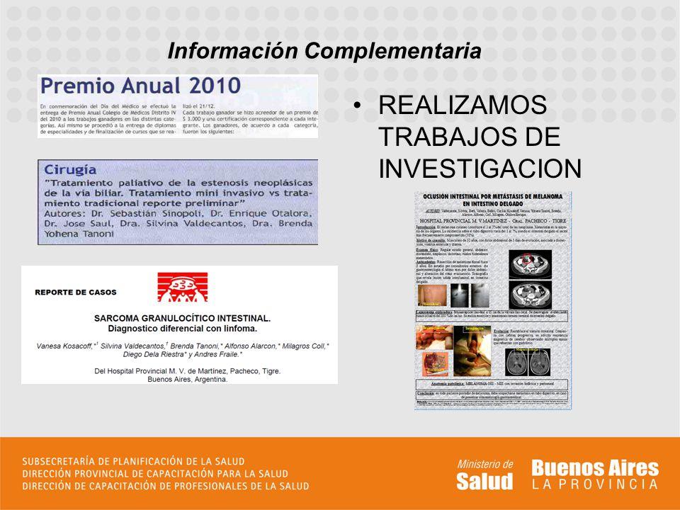 REALIZAMOS TRABAJOS DE INVESTIGACION Información Complementaria