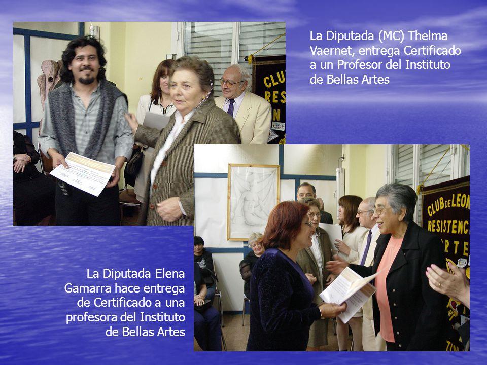 La Diputada (MC) Thelma Vaernet, entrega Certificado a un Profesor del Instituto de Bellas Artes La Diputada Elena Gamarra hace entrega de Certificado a una profesora del Instituto de Bellas Artes