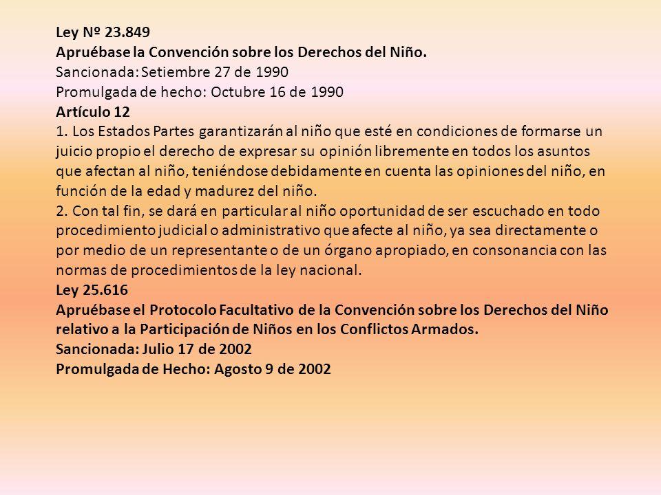 Ley Nº 23.849 Apruébase la Convención sobre los Derechos del Niño.